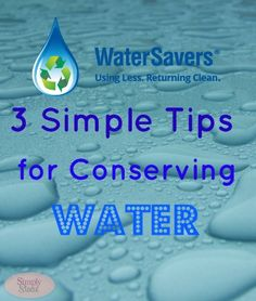 eco-friendly living - 3 Simple Tips for Conserving Water