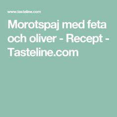 Morotspaj med feta och oliver - Recept - Tasteline.com