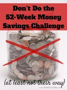 Why You Shouldn't Do the 52-Week Money Challenge