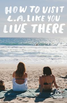 Click through for a guidebook with thousands of tips from Angelenos. #LiveThere