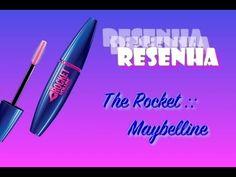 Resenha e Aplicação Máscara The Rocket :: Maybelline - YouTube