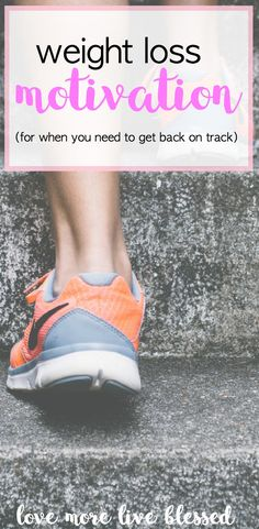 Weight loss motivation for when you need to get back on track. Losing weight can be difficult. These four simple steps can help you find the motivation you need to lose weight! lose weight |  easy workouts |