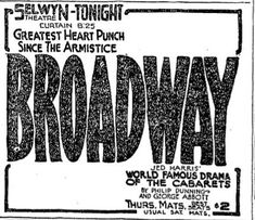 83 best selwyn theatre 180 north dearborn street chicago illinois Sahara Movie promotional ad for the 1927 premiere chicago production of the philip dunning ge e abbott drama broadway at the selwyn theatre
