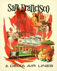 Delta Air Lines | Beautiful Vintage San Francisco Travel Posters