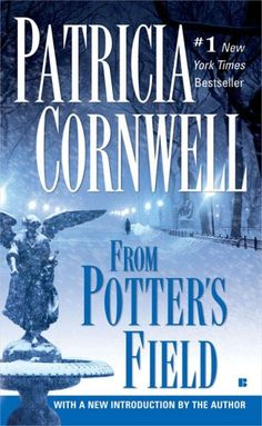 From Potter's Field (A Scarpetta Novel) by Patricia Cornwell,http://www.amazon.com/dp/0425204693/ref=cm_sw_r_pi_dp_6J0msb13HNSYH2A4