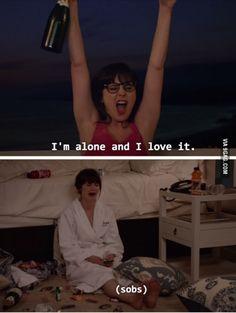 Me - single as hell.