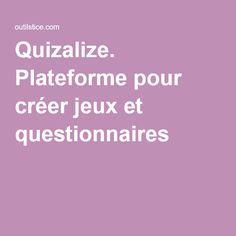 Quizalize. Plateforme pour créer jeux et questionnaires