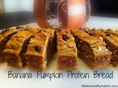 Little b's healthy habits: Banana Pumpkin Protein Bread
