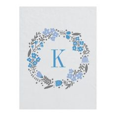 #Personalized #Monogram #Blue #Grey #Foral #Fleece #Blanket #baby #college #girls #bedroom #boys http://www.zazzle.com/personalized_floral_wreath_monogram_blue_grey_manualwwfleeceblanket-256151264518185994?rf=238213022379565456