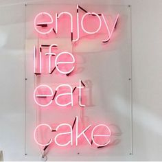 Restaurants With Cool Neon Signs And Custom Light Art - Babyshower Pink Cake Ideen Bedroom Wall Collage, Photo Wall Collage, Picture Wall, Neon Quotes, Pink Quotes, Quote Aesthetic, Pink Aesthetic, Bakery Quotes, Cool Neon Signs