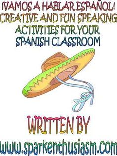 Creative Fun Speaking Activities for your Spanish Classr Including A Ti Te Toca/Sit duck cuk goose style and take turn talking about a given topic supplied by the teacher. Be specific! Middle School Spanish, Elementary Spanish, Ap Spanish, How To Speak Spanish, Learn Spanish, Spanish Classroom Activities, Spanish Teaching Resources, Listening Activities, Spanish Lesson Plans