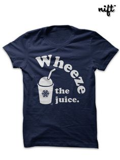 Wheeze the Juice Encino Man inspired T-shirt by by NIFTshirts