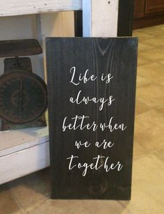 Life is better when we are together $28 free shipping #farmhouse #rustic #love #couples