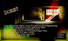 Inkt Moet Vloeien!: Dorst - 55 woorden van Marc Troch / Foto Marc Borms - Montage Patrick Bernauw