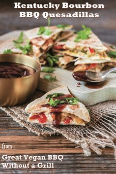 Kentucky Bourbon BBQ Vegan Quesadillas Recipe from the cookbook Great Vegan BBQ Without a Grill Healthy Vegan Snacks, Healthy Appetizers, Delicious Vegan Recipes, Healthy Dinner Recipes, Vegan Food, Vegan Dinners, Raw Vegan, Healthy Meals, Crockpot Recipes