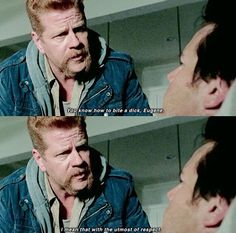 """""""You know how to bite a dick, Eugene."""" and Abraham saying this with the utmost seriousness, makes it 100x funnier"""