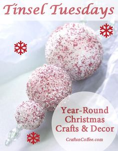 Tinsel Tuesdays is a new series on CraftsnCoffee, celebrating Christmas crafting all summer long.