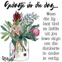 Goeie Nag, Inspirational Qoutes, Afrikaans Quotes, Empowering Quotes, Wisdom, God, Moving Quotes, Dios, Inspiration Quotes