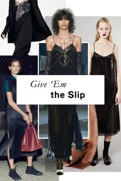 If it's good enough for a Tennessee Williams femme, it's good enough for you: Embrace the slip dress' seriously louche potential outside of the bedroom.