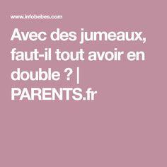 Avec des jumeaux, faut-il tout avoir en double ?   PARENTS.fr