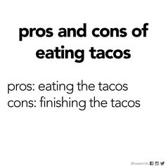 Mexican humor, tacos, Taco Tuesday