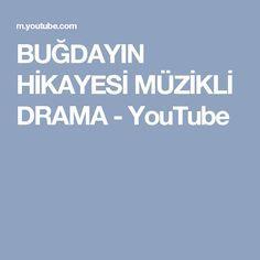 BUĞDAYIN HİKAYESİ MÜZİKLİ DRAMA - YouTube