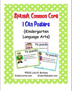 Spanish I CAN posters for Kindergarten Language Arts.Find the English set here.Find the Dual Language version here.You can download the p...