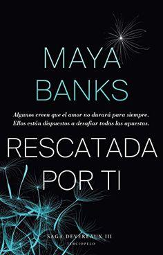 Rescatada por ti (Saga Devereaux) de Maya Banks http://www.amazon.es/dp/B013J5R0F0/ref=cm_sw_r_pi_dp_p6Y1wb1PWY35A                                                                                                                                                                                 Más