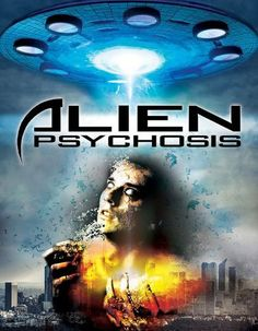 Shop Alien Psychosis [DVD] at Best Buy. Find low everyday prices and buy online for delivery or in-store pick-up. 2018 Movies, All Movies, Movies To Watch, Movies Online, Movies Free, Horror Movie Trailers, Jackson, Best Horror Movies, English Movies