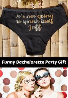 """These """"It's Not Going to Spank Itself"""" panties are a great, funny gift for the bride-to-be. The perfect bachelorette party gift. #ad #bachelortettepartyideas #weddinggift"""