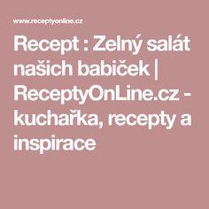 Recept : Zelný salát našich babiček   ReceptyOnLine.cz - kuchařka, recepty a inspirace Grilling, Food And Drink, Math, Baguette, Restaurant, Crickets, Math Resources, Diner Restaurant, Restaurants