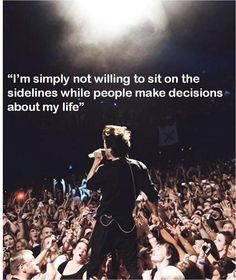 """I'm simply not willing to sit on the sideline while people make decisions about my life."" - Jared Leto"