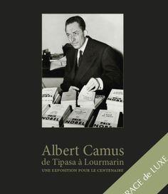 Albert Camus sur ses terres à Lourmarin - C'est un  moment rare que l'exposition qui se tient du 3 au 8 Septembre  consacrée à Albert Camus, dans son village de Lourmarin (Vaucluse). L'écrivain, Prix Nobel de littérature en 1957, homme de théâtre, et journaliste est célébré à l'occasion du centenaire de sa naissance.