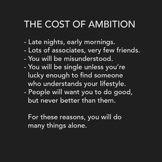 The Cost Of Ambition - http://successinsiderr.com/the-cost-of-ambition/