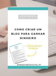 Como criar um blog do zero que seja um bom blog para se conseguir ganhar dinheiro com ele? + Checklist grátis com mais dicas e conselhos!   Nomadismo Digital Portugal via @nomadigitalpt