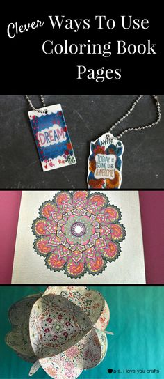 Here Are Some Clever Projects Using Coloring Book Pages These Will Give You Away To Enjoy And Display Adult Books