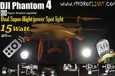 DJI Phantom 4 LED LIGHT Dual 15Watt Cree Led Projectors 5000k/9Volt/40mm RF Remote 360 degree rotation capability *** You can get more details by clicking on the image.