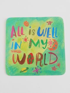 All is well in my world! #AffirmIT #Louise #Hay #Affirmation #positive #life #quote Ready to boost your life to the next leve, but need motivation and support? Come grab your FREE week of mobile motivation here! www.MorningCoach.com