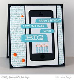 Delicious Birthday, Friends Request, Happy Birthday Background, Smart Phone Die-namics - Michele Boyer #mftstamps
