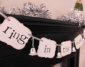 "new years party decorations ""ring in the new year"" banner $18  I think I would do something blingerier than the bells."