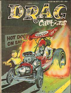 Drag CarToons Magazine - September 1971 Cartoon Car Drawing, Cartoon Pics, Cartoon Art, Cool Car Drawings, Cartoons Magazine, Garage Art, Abstract Drawings, Automotive Art, Marvel