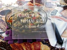 Vegan wok with Yamani rice! Wok Recipes, Rice Recipes, Vegan Recipes, Yummy Food, Beef, Cooking, Meal, Delicious Food, Kochen