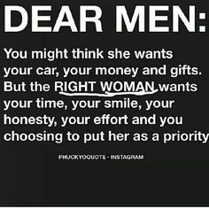 And no good woman ever wants a lazy man. Lazy is always self centered and that hurts in just about every aspect of life, from health, to finances,etc.