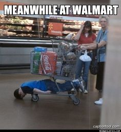 Bahaha, only at Walmart! Makaela's mom: we are going to Walmart Jayda: does that mean I have to put on shoes? Makaela's mom: yes Me: no you don't, it's not required at Walmart! Meanwhile In Walmart, Only At Walmart, People Of Walmart, Funny People, Stupid People, Drunk People, Walmart Humor, Walmart Shoppers, Walmart Pictures