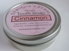 Tooth soap, cinnamon tooth soap, natural tooth soap, fluoride free tooth care, remineralizing teeth cleanser