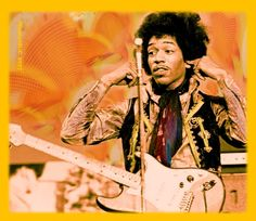 Watch your ears, it will be loud and exciting - Jimi Hendrix in 1967