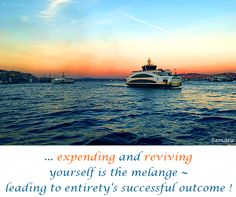 ... #expending and #reviving yourself is the #melange ~ leading to entirety's successful #outcome !