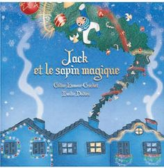 Jack et le sapin magique de Céline Lamour-Crochet et autres, http://www.amazon.fr/dp/2364210127/ref=cm_sw_r_pi_dp_G5uktb0N3SF93