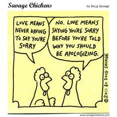 Savage Chickens, in: Saying Sorry