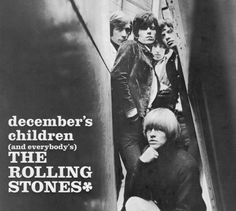Rolling Stones December's Children records, LPs and CDs Rolling Stones Album Covers, Rolling Stones Albums, Los Rolling Stones, Top 60s Songs, Beatles, Out Of Our Heads, El Rock And Roll, Pochette Album, Charlie Watts